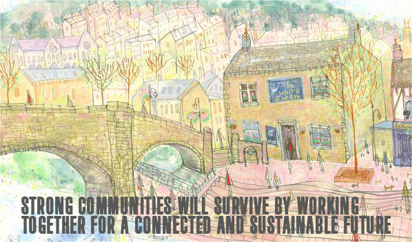 Hebden Bridge - connected and sustainable future